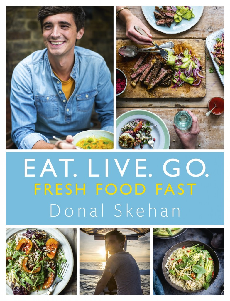 Eat.Live.Go.   DonalSkehan.com, Eat. Live. Go – Fresh Food Fast. Published by Hodder & Stoughton in Oct 2016 and written by TV personality and cook Donal Skehan.