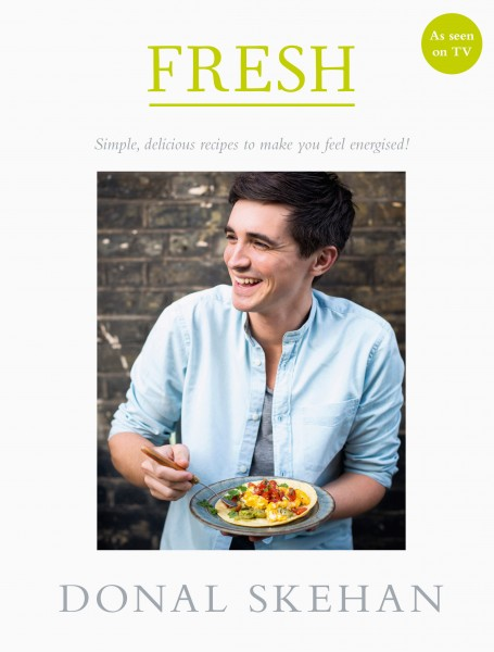 FRESH   DonalSkehan.com, Simple, delicious recipes to make you feel energised!