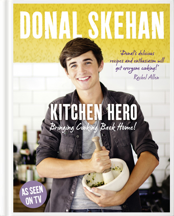 Kitchen Hero: Bringing Cooking Back Home! | DonalSkehan.com, Divided into 6 chapters, you'll find quick, easy and tasty ideas for every meal.