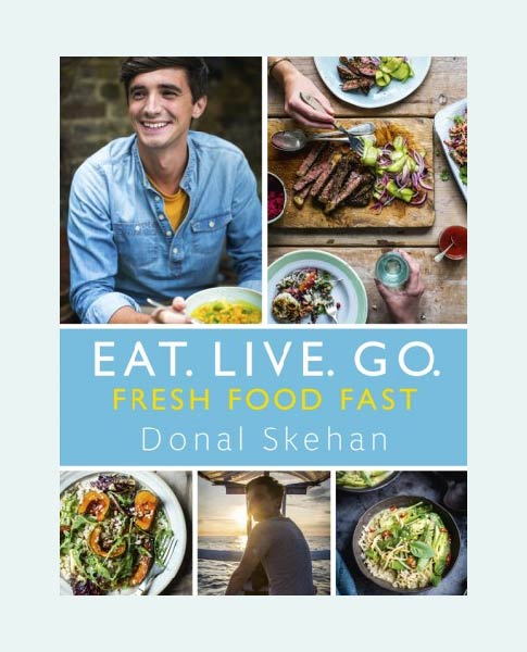 Eat.Live.Go. | DonalSkehan.com, Eat. Live. Go – Fresh Food Fast. Published by Hodder & Stoughton in Oct 2016 and written by TV personality and cook Donal Skehan.