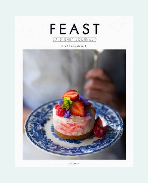 FEAST: A Dinner Journal | DonalSkehan.com, A magazine created by Donal Skehan and edited by Ross Golden Bannon.