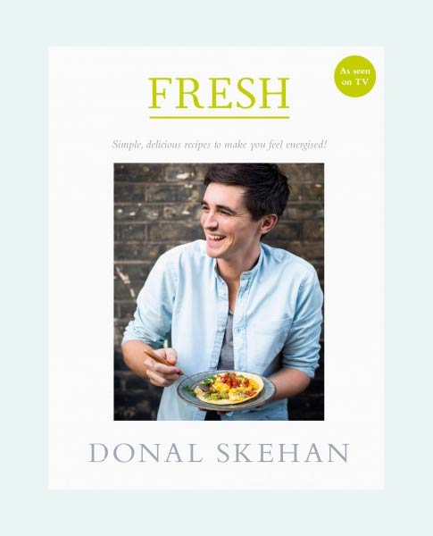 FRESH | DonalSkehan.com, Simple, delicious recipes to make you feel energised!