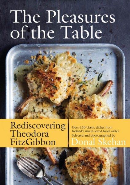 The Pleasures of the Table: Rediscovering Theodora FitzGibbon   DonalSkehan.com, Theodora FitzGibbon's column inThe Irish Timeswas once essential reading for anyone with an interest in cookery.